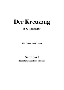 Der Kreuzzug, D.932: For voice and piano (G flat Major) by Franz Schubert
