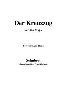 Der Kreuzzug, D.932: For voice and piano (D flat Major) by Franz Schubert