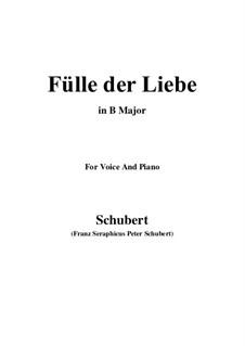 Fülle der Liebe, D.854: For voice and piano (B Major) by Franz Schubert