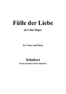 Fülle der Liebe, D.854: For voice and piano (G flat Major) by Franz Schubert