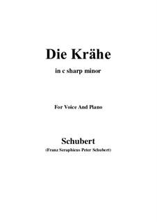 Nr.15 Die Krähe: For voice and piano (c sharp minor) by Franz Schubert