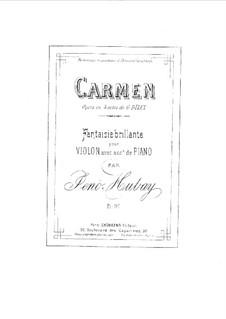 Fantasie brillante über 'Carmen' von G. Bizet für Violine und Klavier: Partitur, solostimme by Jenö Hubay