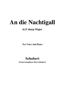 An die Nachtigall, D.497 Op.98 No.1: For voice and piano (F sharp Major) by Franz Schubert