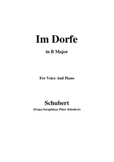 Nr.17 Im Dorfe: For voice and piano (B Major) by Franz Schubert