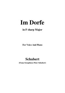 Nr.17 Im Dorfe: For voice and piano (F sharp Major) by Franz Schubert
