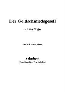 Der Goldschmiedsgesell, D.560: A flat Major by Franz Schubert