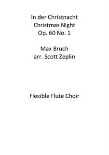 Neun Lieder für Chor, Op.60: No.1 In der Christnacht by Max Bruch