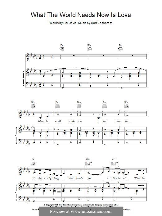 What the World Needs Now Is Love: Für Stimme und Klavier (oder Gitarre) by Burt Bacharach
