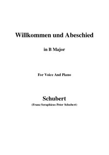 Willkommen und Abschied, D.767 Op.56 No.1: For voice and piano (B Major) by Franz Schubert