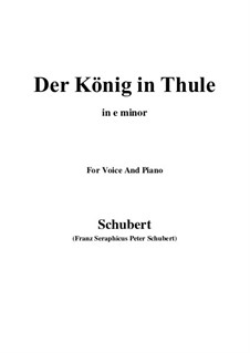 Der König in Thule, D.367 Op.5 No.5: For voice and piano (e minor) by Franz Schubert