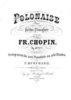 Polonäsen, Op.40: Nr.1. Bearbeitung für zwei Klaviere, achthändig – Klavierstimme I by Frédéric Chopin