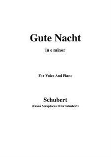 Nr.1 Gute Nacht: For voice and piano (e minor) by Franz Schubert