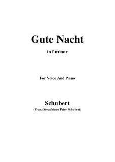 Nr.1 Gute Nacht: Für Stimme und Klavier (F minor) by Franz Schubert