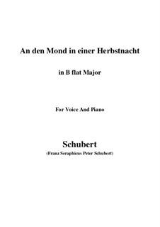 An den Mond in einer Herbstnacht, D.614: B flat Major by Franz Schubert