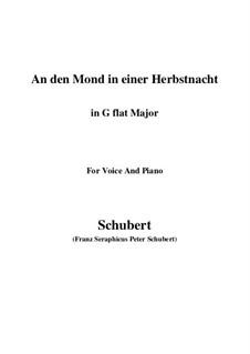 An den Mond in einer Herbstnacht, D.614: G flat Major by Franz Schubert