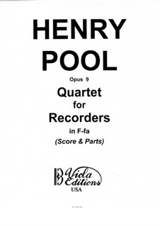 Quartet for Recorders, Op.9: Vollpartitur by Henry Pool