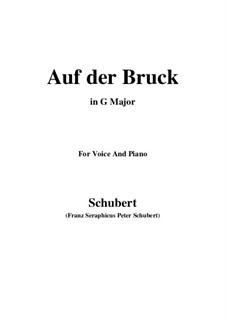 Auf der Bruck, D.853 Op.93 No.2: Für Stimme und Klavier (G Major) by Franz Schubert