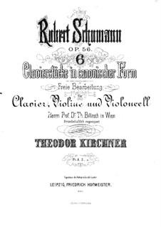 Studien in kanonischer Form, Op.56: Für Klaviertrio by Robert Schumann