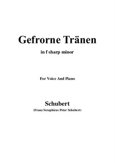 Nr.3 Gefrorne Tränen: For voice and piano (f sharp minor) by Franz Schubert