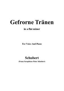 Nr.3 Gefrorne Tränen: For voice and piano (a flat minor) by Franz Schubert