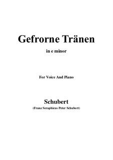 Nr.3 Gefrorne Tränen: For voice and piano (e minor) by Franz Schubert
