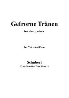 Nr.3 Gefrorne Tränen: For voice and piano (c sharp minor) by Franz Schubert
