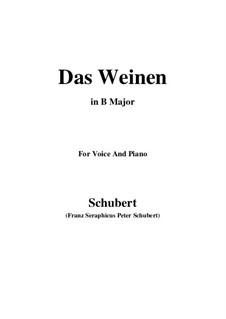 Das Weinen, D.926 Op.106 No.2: For voice and piano (B Major) by Franz Schubert