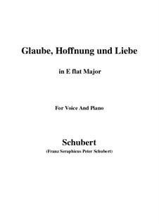 Glaube, Hoffnung und Liebe, D.955 Op.97: Für Stimme und Klavier (E Flat Major) by Franz Schubert