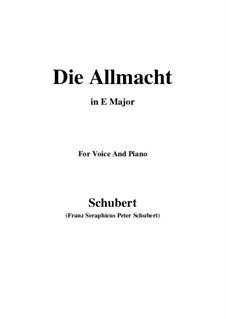 Die Allmacht, D.852 Op.79 No.2: Für Stimme und Klavier (E Major) by Franz Schubert