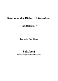 Romanze des Richard Löwenherz, D.907 Op.86: For voice and piano (b flat minor) by Franz Schubert