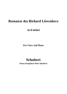 Romanze des Richard Löwenherz, D.907 Op.86: For voice and piano (d minor) by Franz Schubert