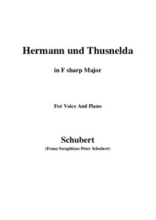 Hermann und Thusnelda, D.322: For voice and piano (F sharp Major) by Franz Schubert