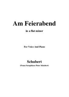 Nr.5 Am Feierabend: For voice and piano (a flat minor) by Franz Schubert