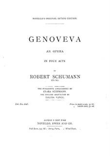 Genoveva, Op.81: Ouvertüre und Akte I-II by Robert Schumann