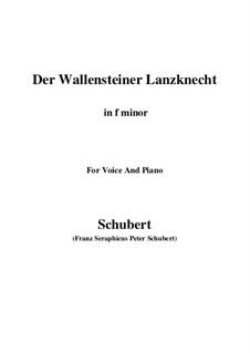 Der Wallensteiner Lanzknecht beim Trunk, D.931: Für Stimme und Klavier (F minor) by Franz Schubert