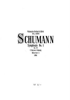 Sinfonie Nr.1 in B-Dur 'Frühling', Op.38: Version für zwei Klaviere, achthändig – Klavierstimmen I by Robert Schumann