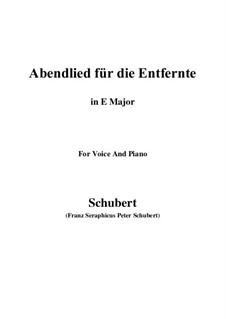Abendlied für die Entfernte, D.856 Op.88 No.1: Für Stimme und Klavier (E Major) by Franz Schubert