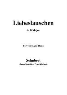 Des Fräuleins Liebeslauschen, D.698: For voice and piano (B Major) by Franz Schubert