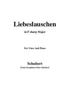 Des Fräuleins Liebeslauschen, D.698: For voice and piano (F sharp Major) by Franz Schubert
