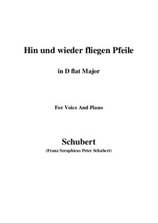Hin und wieder fliegen Pfeile: D flat Major by Franz Schubert