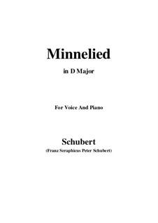 Minnelied, D.429: Für Stimme und Klavier (D Major) by Franz Schubert