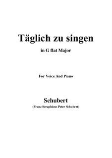 Täglich zu singen, D.533: G flat Major by Franz Schubert