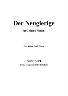 Nr.6 Der Neugierige: For voice and piano (C sharp Major) by Franz Schubert