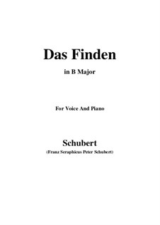Das Finden, D.219: For voice and piano (B Major) by Franz Schubert