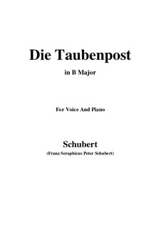 Nr.14 Die Taubenpost: For voice and piano (B Major) by Franz Schubert