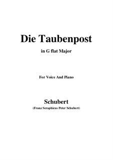 Nr.14 Die Taubenpost: For voice and piano (G flat Major) by Franz Schubert