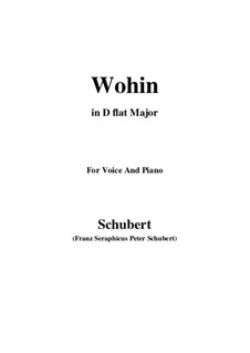 Nor.2 Wohin: For voice and piano (D flat Major) by Franz Schubert