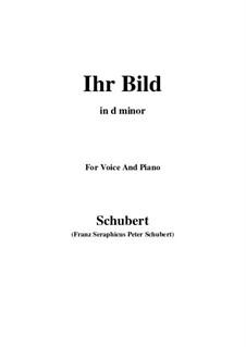 Nr.9 Ihr Bild: For voice and piano (d minor) by Franz Schubert