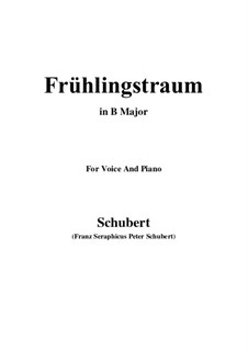 Nr.11 Frühlingstraum: For voice and piano (B Major) by Franz Schubert
