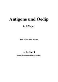Antigone und Oedip, D.542 Op.6 No.2: E Major by Franz Schubert